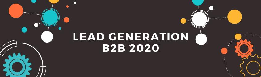 Lead Generation B2B 2020